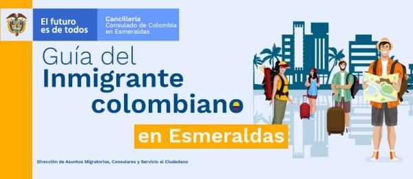 Guía del Inmigrante colombiano en Esmeraldas en 2021