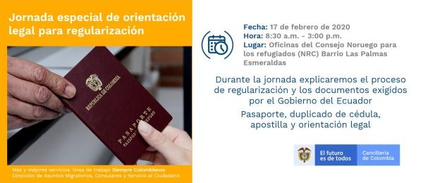 El Consulado de Colombia en Esmeraldas invita a la jornada especial de orientación legal para regularización, el 17 de febrero de 2020